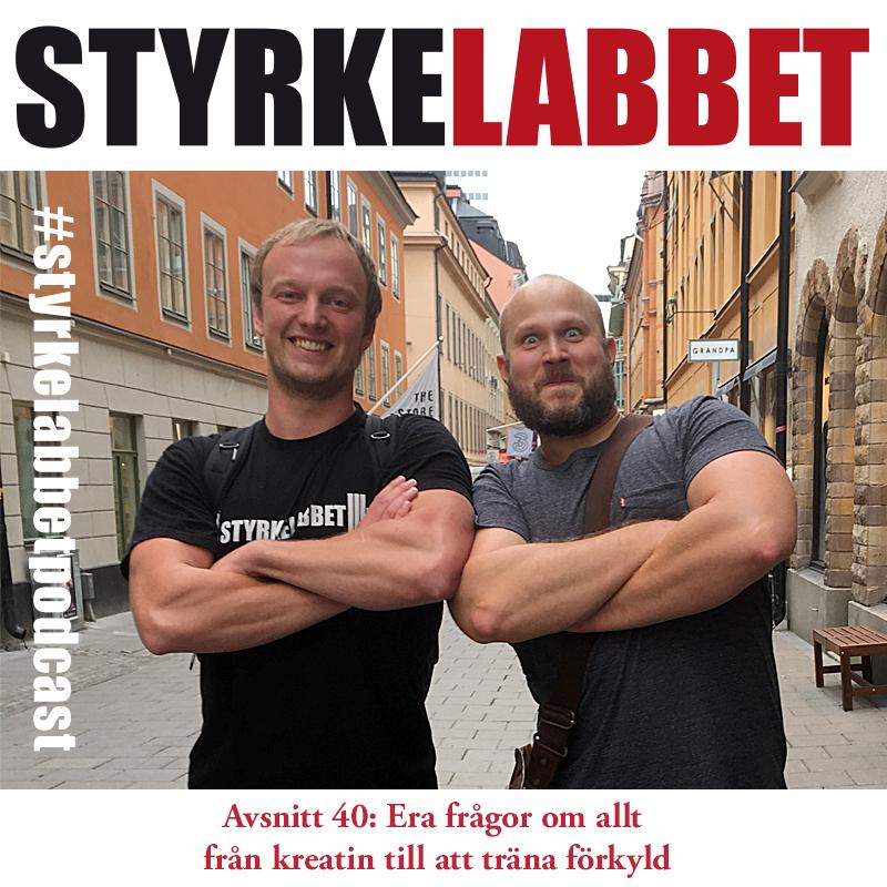 Styrkelabbets podcast avsnitt 40