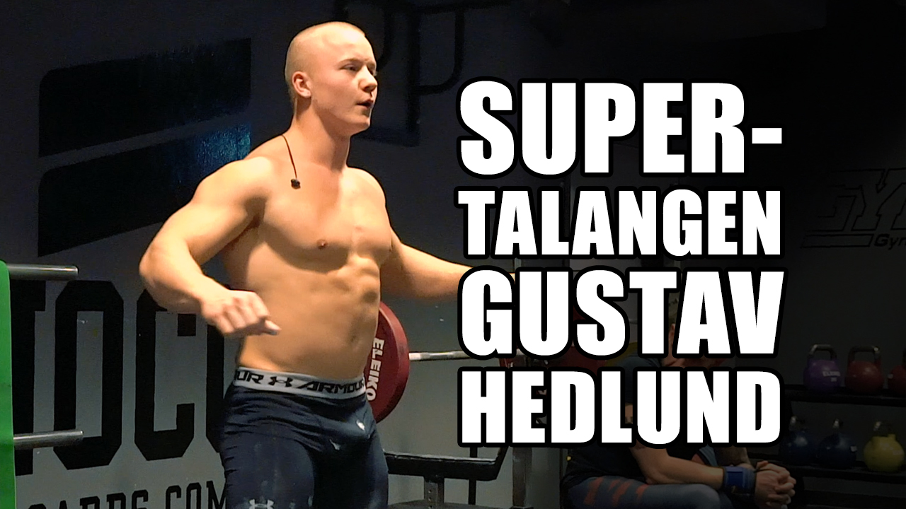 Möt styrkefenomenet Gustav Hedlund