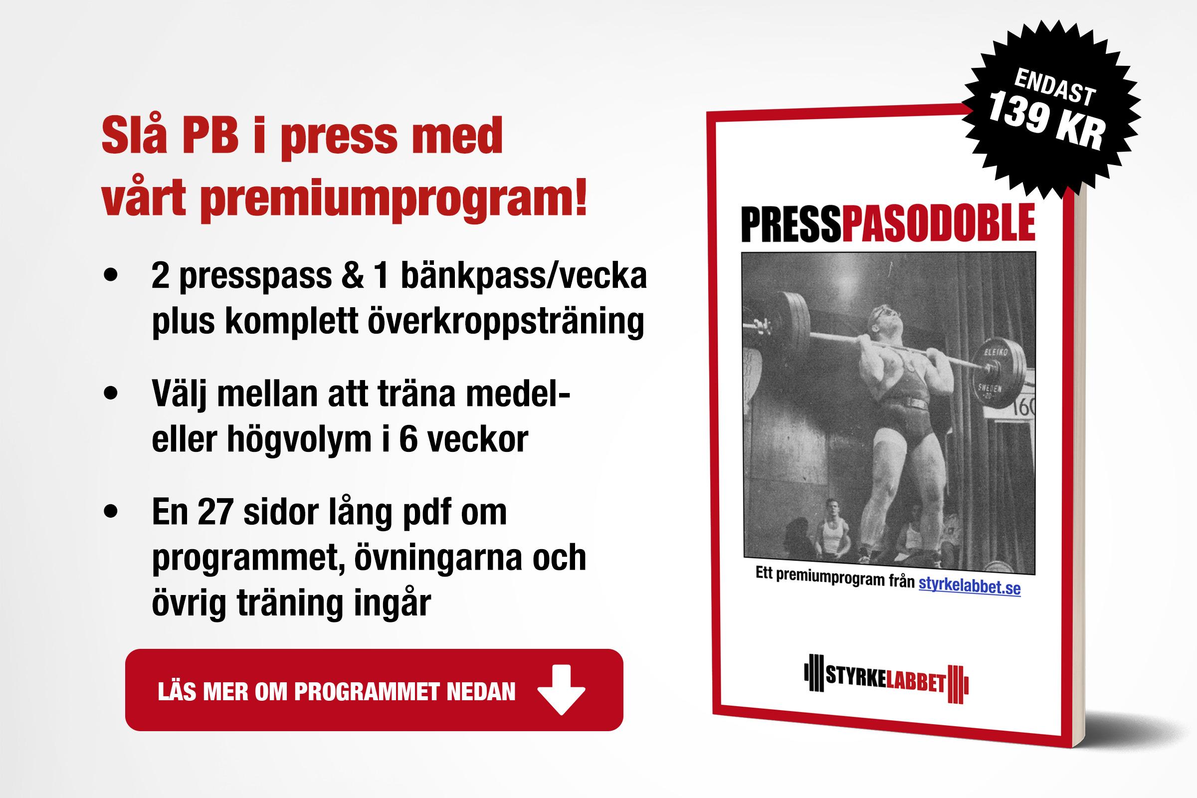 Press Pasodoble: Sex veckors träningsprogram för press och bänkpress!