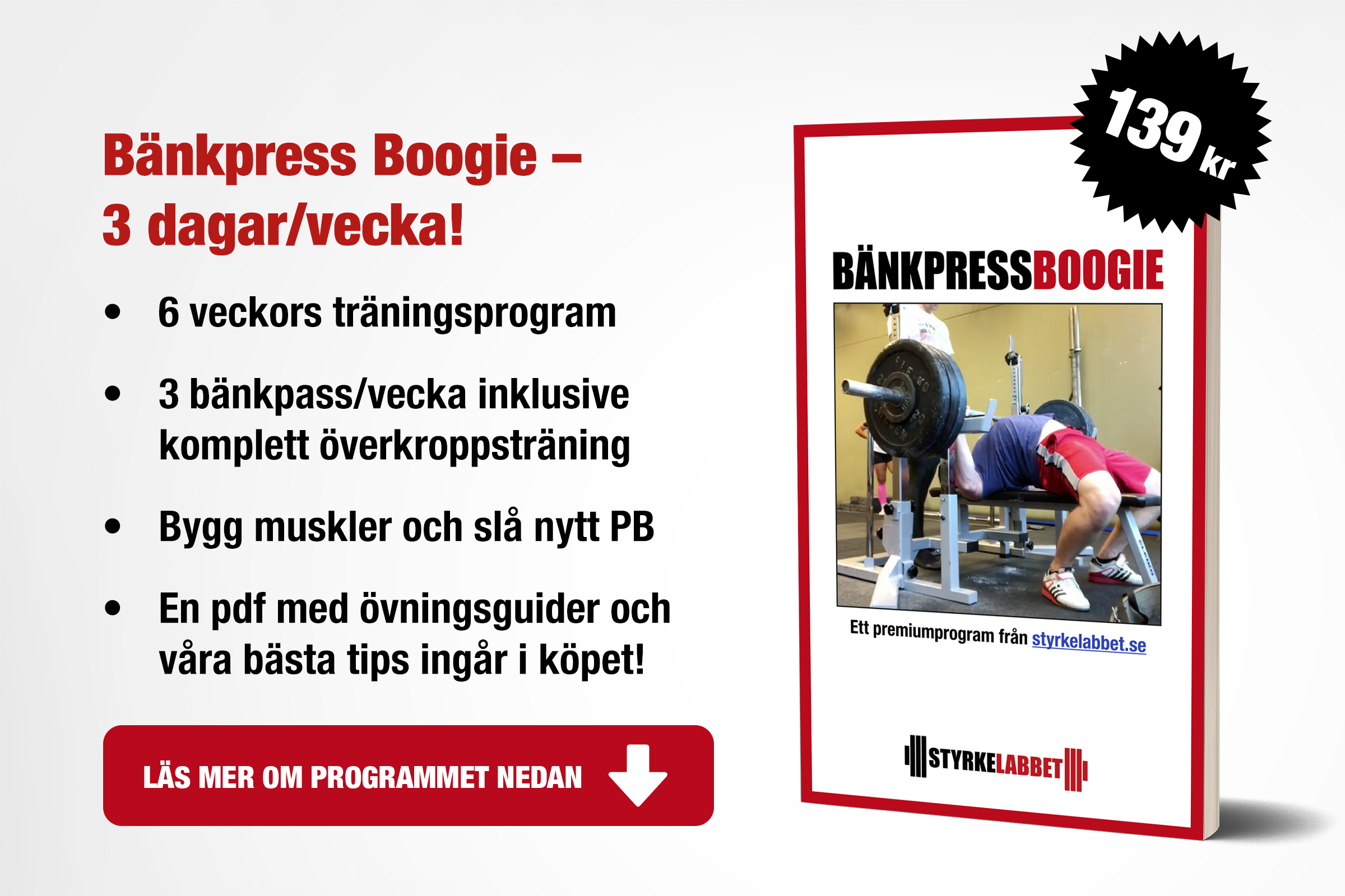 Bänkpress Boogie – 3 dagar/vecka
