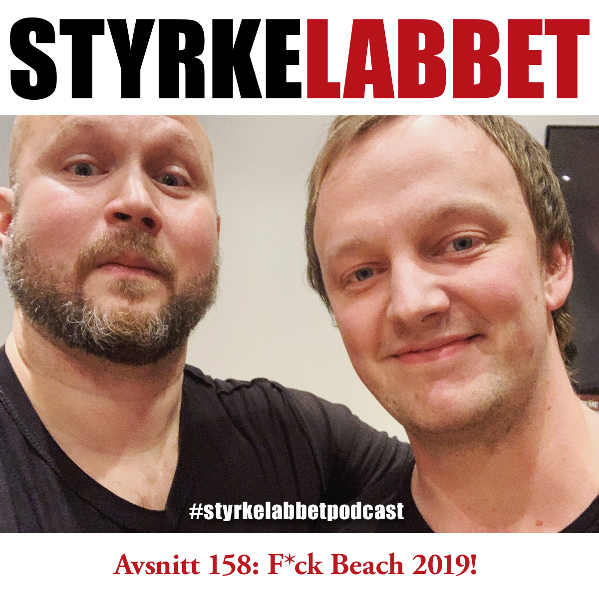 Styrkelabbet avsnitt 158: F*ck Beach 2019!